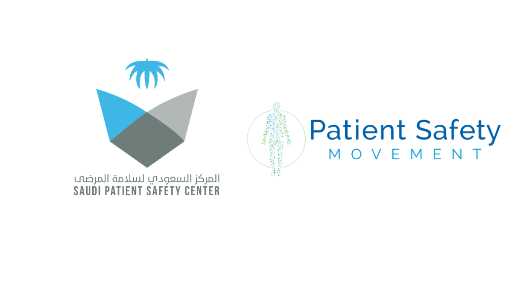 The Saudi Patient Safety Center and The Patient Safety Movement Foundation Partner